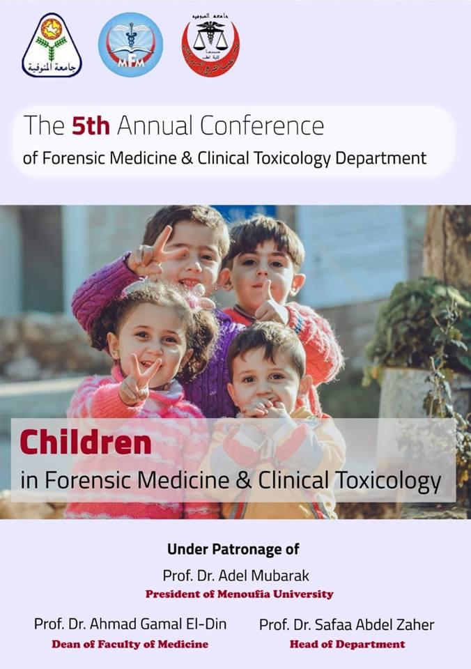 إنطلاق فعاليات المؤتمر السنوى الخامس لقسم الطب الشرعي و السموم الإكلينيكية بطب المنوفية